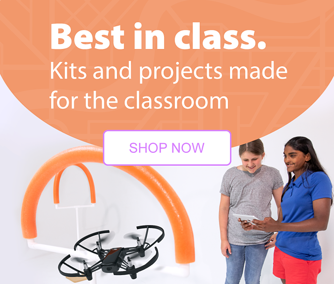 Best in class. Kits and projects made for the classroom