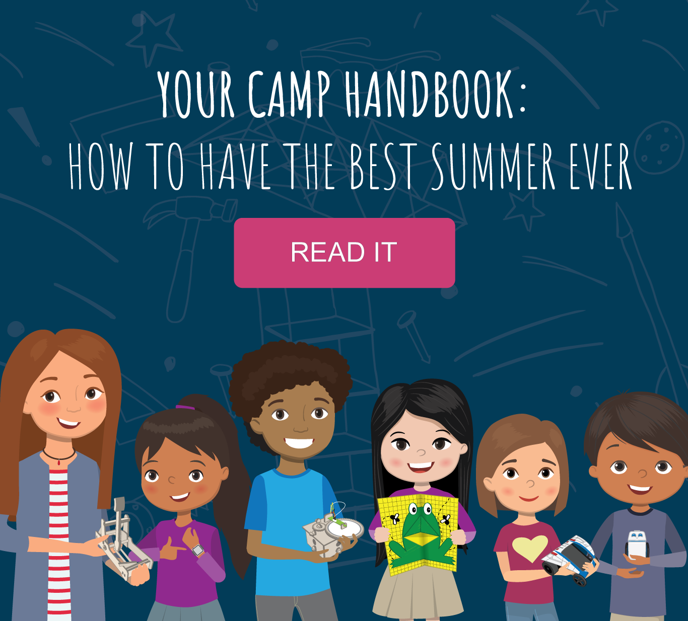 YOUR CAMP HANDBOOK: How to Have the Best Summer Ever