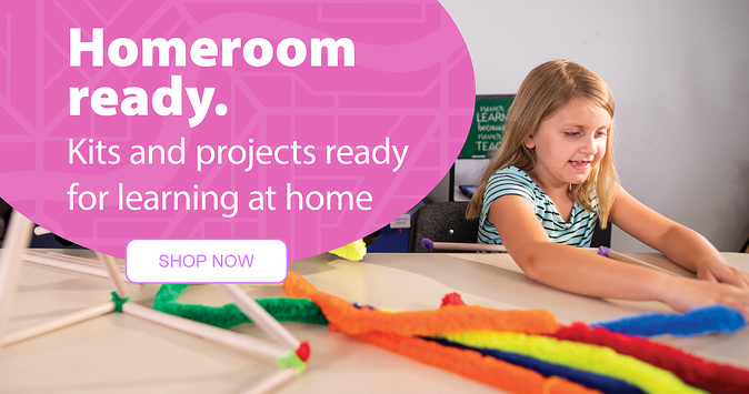 Homeroom ready. Kits and projects ready for learning at home
