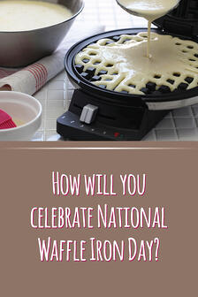 How-Will-You-Celebrate-Waffle-Day-600-0320