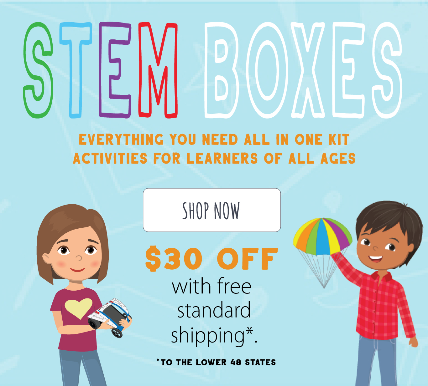 STEM BOXES – Everything you need all in one kit • Activities for learners of all ages – $30 off with free standard shipping.